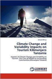 Climate Change and Variability Impacts on Tourism Kilimanjaro Tanzania