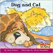Dog and Cat - Paul Fehlner, Maxie Chambliss (Illustrator)