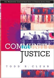 Community Justice - Todd R. Clear, Eric Cadora