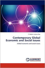 Contemporary Global Economic and Social Issues - P. Madhu Sudana Rao