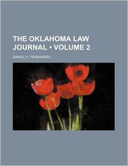 The Oklahoma Law Journal (Volume 2) - Daniel H. Fernandes
