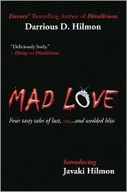 Mad Love: Four Tasty Tales of Lust, Sex...and Wedded Bliss