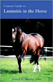 Concise Guide to Laminitis in the Horse - David W. Ramey
