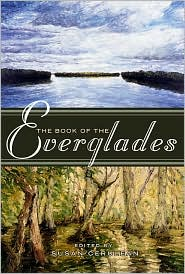 Book of the Everglades - Susan Cerulean (Editor), Foreword by Al Burt