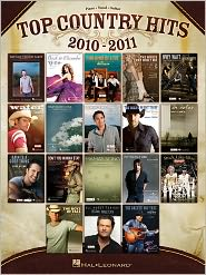 Top Country Hits 2010-2011 - Hal Leonard Corp.