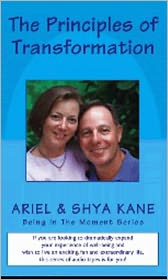 The Principles of Transformation - With Ariel and Shya Kane, Contribution by Helene DeLillo