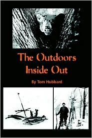 The Outdoors Inside Out - Tom Hubbard
