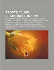 Sports Clubs Established In 1889 - Books Llc