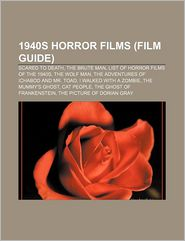 1940s Horror Films (Study Guide) - Source: Wikipedia