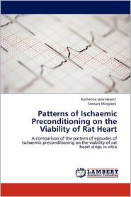 Patterns of Ischaemic Preconditioning on the Viability of Rat Heart