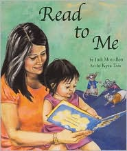 Read to Me - Judi Moreillon, Kyra Teis (Illustrator)