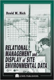 Relational Management and Display of Site Environmental Data - David Rich, Robert E. Lewis