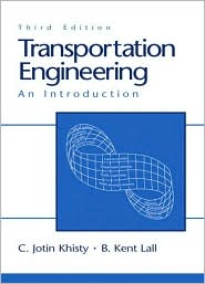 Transportation Engineering: An Introduction - C. Jotin Khisty, B. Kent Lall