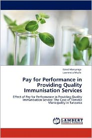 Pay for Performance in Providing Quality Immunisation Services - David Manyanga, Lawrencia Mushi
