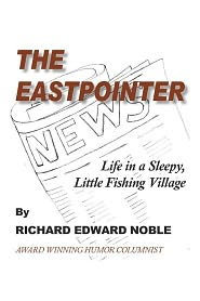 The Eastpointer: Life in a Sleepy, Little Fishing Village