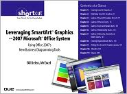 Leveraging SmartArt Graphics in the 2007 Microsoft Office System: Using Office 2007's New Business Diagramming Tools (Digital Short Cut) - Bill Jelen