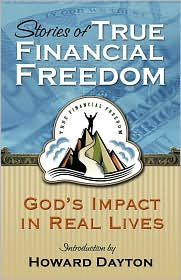 Stories of True Financial Freedom: Crown's Money Map in Real Lives - Howard Dayton