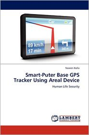 Smart-Puter Base Gps Tracker Using Areal Device - Naveen Kolla