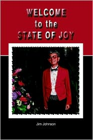 Welcome To The State Of Joy - Jim Johnson