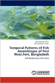 Temporal Patterns Of Fish Assemblages Of Feni River, Feni, Bangladesh - Md. Iftakharul Islam, Md. Rashed-Un- Nabi