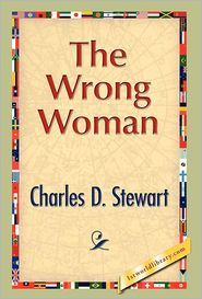 The Wrong Woman - Charles D. Stewart