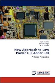 New Approach to Low Power Full Adder Cell