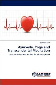 Ayurveda, Yoga And Transcendental Meditation - Donn Brennan