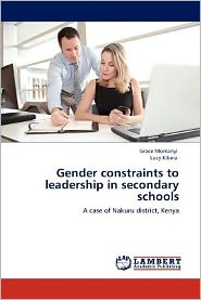 Gender constraints to leadership in secondary schools - Grace Momanyi, Lucy Kibera