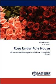 Rose Under Poly House
