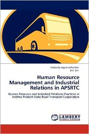 Human Resource Management and Industrial Relations in APSRTC - Yadavally Jagannadha Rao, D.V. Giri
