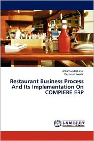 Restaurant Business Process And Its Implementation On Compiere Erp - Afrianto Martiono, Raymond Kosala