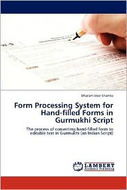 Form Processing System for Hand-filled Forms in Gurmukhi Script