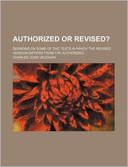 Authorized Or Revised? - Charles John Vaughan