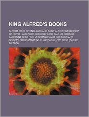King Alfred's Books - King Of England Alfred