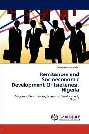 Remitances and Socioeconomic Development Of Isiekenesi, Nigeria