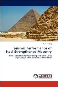 Seismic Performance of Steel Strengthened Masonry - S. H. Farooq