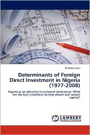 Determinants of Foreign Direct Investment in Nigeria (1977-2008)