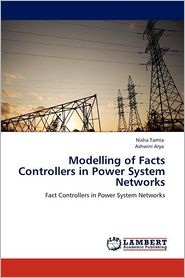 Modelling of Facts Controllers in Power System Networks - Nisha Tamta, Ashwini Arya