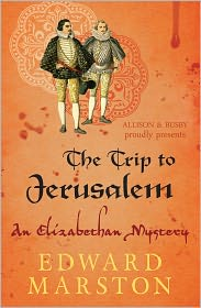 The Trip to Jerusalem - Edward Marston