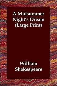 A Midsummer Night's Dream (Large Print) - William Shakespeare