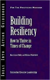 Building Resiliency - Mary Lynn Pulley, Michael Wakefield