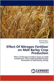 Effect Of Nitrogen Fertilizer on Malt Barley Crop Production
