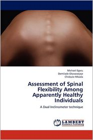 Assessment of Spinal Flexibility Among Apparently Healthy Individuals - Michael Egwu, Chidozie Mbada, Demilade Olowosejeje