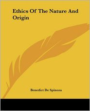 Ethics Of The Nature And Origin