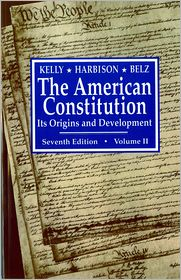 The American Constitution: Its Origins and Development - Herman Belz