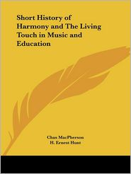 Short History of Harmony and the Living - Chas MacPherson