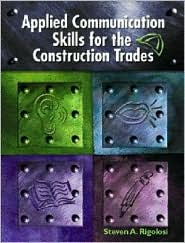 Applied Communications Skills for the Construction Trades