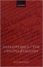 Shakespeare and the Origins of English