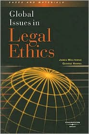 Global Issues in Legal Ethics - James Moliterno, George C. Harris