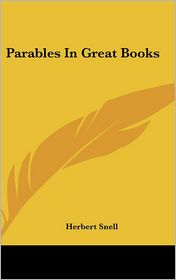 Parables in Great Books - Herbert Snell